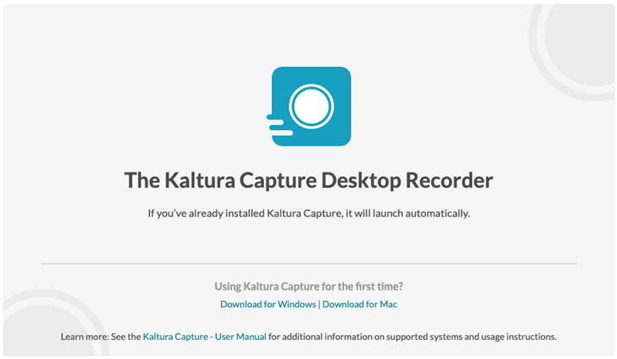 Kaltura Capture Desktop Recorder prompt to Download Installer