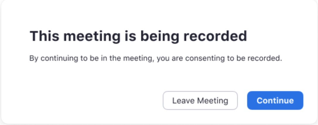 Window for providing consent to be recorded in Zoom