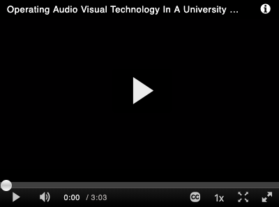 How to Operate Audio Visual Technology in a University Classroom